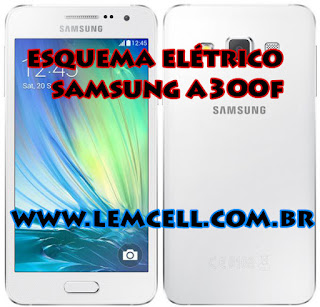 Esquema Elétrico Celular Smartphone Samsung Galaxy A3 A300F Galaxy Gran Prime Duos  Manual de Serviço  Service Manual schematic Diagram Cell Phone Smartphone Samsung SM G531BT Galaxy Gran Prime Duos
