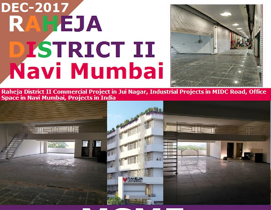 Raheja District II Commercial Project in Jui Nagar, Industrial Projects in MIDC Road, Office Space in Navi Mumbai, Projects in India