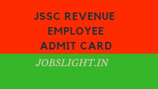 JSSC Revenue Employee Admit Card 2017