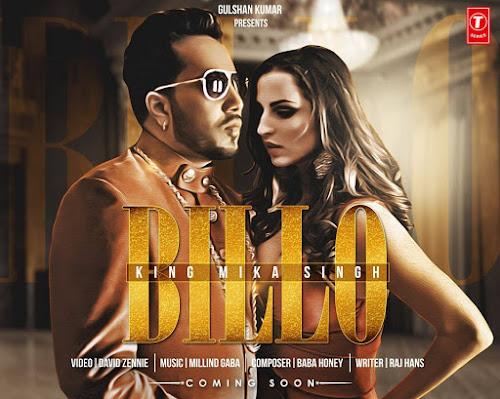 Billo - Mika Singh (2016)