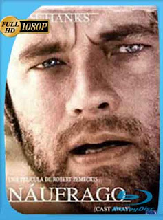 El Naufrago 2000 HD [1080p] Latino [GoogleDrive] DizonHD