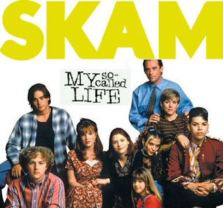 SKAM vs My so called life
