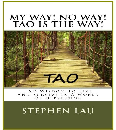 <b>My Way! No Way! TAO Is the Way!</b>
