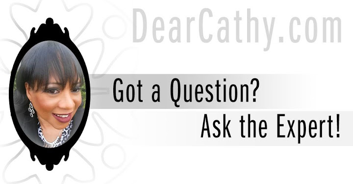 DearCathy.com - Got A Question - Ask The Expert...