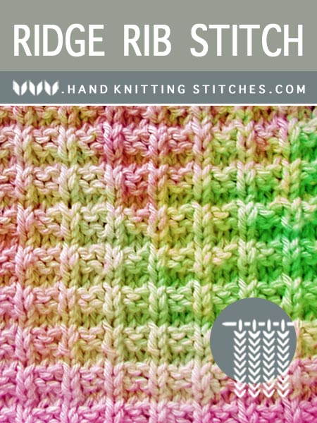 Hand Knitting Stitches - Ridge Rib #KnitPurl