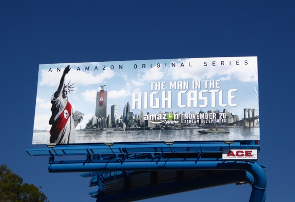 The Man in the High Castle series premiere billboard