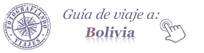 Guia de viaje a Bolivia