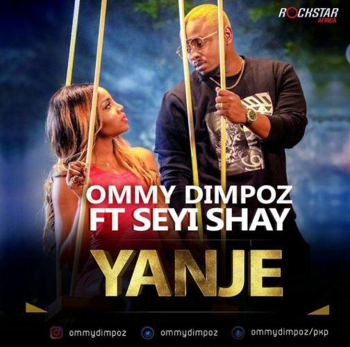 Ommy Dimpoz Ft. Seyi Shay - Yanje