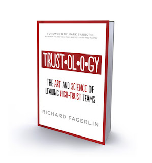 """Trustology: The Art and Science of Leading High-Trust Teams"" book cover; author, Richard Fagerlin"