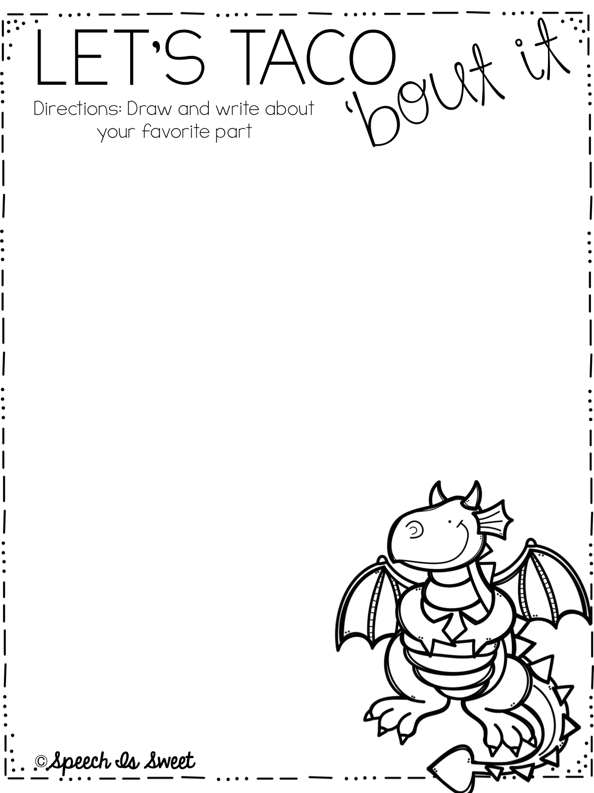 Speech Is Sweet Dragons Love Tacos Plus Freebie