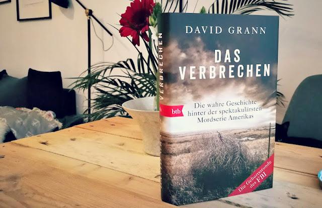 [Anzeige/Rezension] Das Verbrechen - David Grann