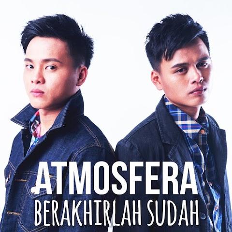 Atmosfera - Berakhirlah Sudah MP3