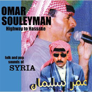 Omar Souleyman, Highway to Hassake
