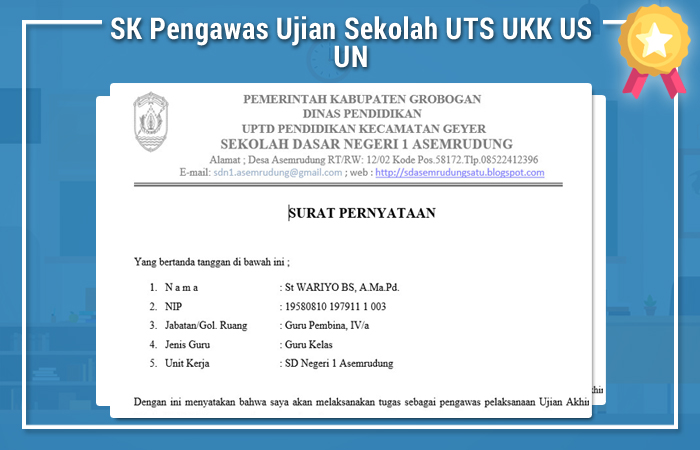 SK Pengawas Ujian Sekolah UTS UKK US UN