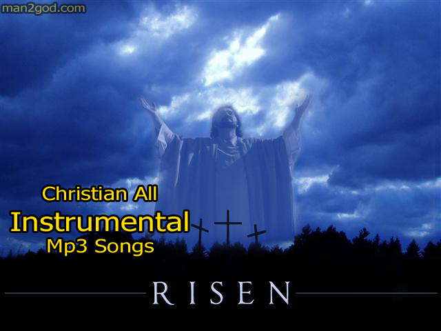 Christian All Instrumental Songs Free Download | Christian Songs and