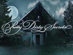 Assistir Pretty Dirty Secrets Online Dublado e Legendado