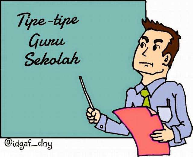 Tipe-tipe Guru Di Sekolah