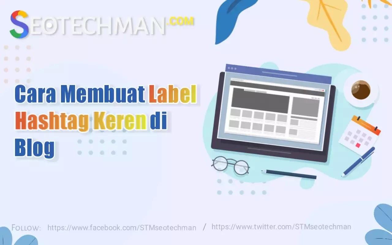 Cara Membuat Label Hashtag Keren di Blog | CSS Blogspot Keren