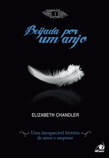 Resenha: Beijada por um anjo, de Elisabeth Chandler. 17