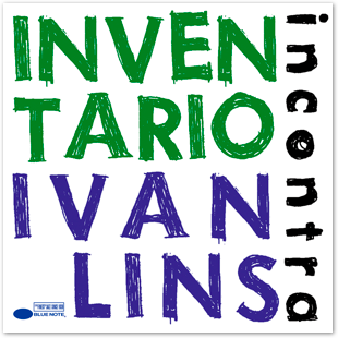 http://4.bp.blogspot.com/-2e6uir3urN0/T4YEEicDapI/AAAAAAAAB58/HcwCAx1gAYw/s1600/InventaRio+incontra+Ivan+Lins_album+cover.png