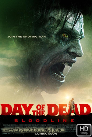 Day Of The Dead Bloodline [1080p] [Latino-Ingles] [MEGA]