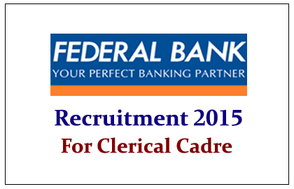 Federal Bank Clerical Recruitment 2015