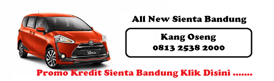 Info Harga Tunai dan Kredit All New Sienta Bandung  Info HARGA TOYOTA SIENTA BANDUNG