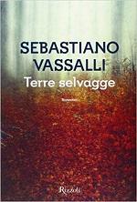 Terre selvagge di Sebastiano Vassalli