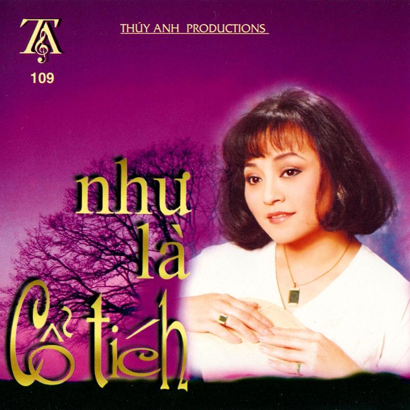 Thúy Anh CD109 - Như Là Cổ Tích (NRG)