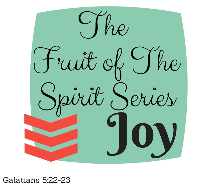The Fruit of the Spirit: Joy // marykeithp.blogspot.com