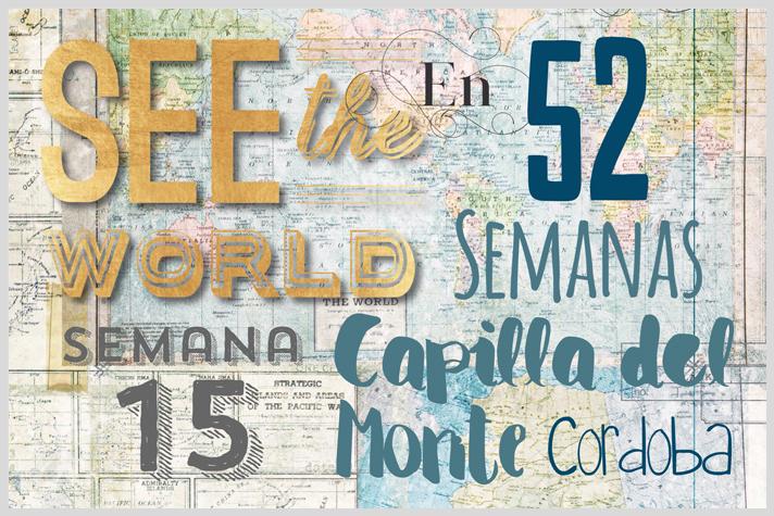 52 lugares en 52 semanas - semana quince - Capilla del Monte