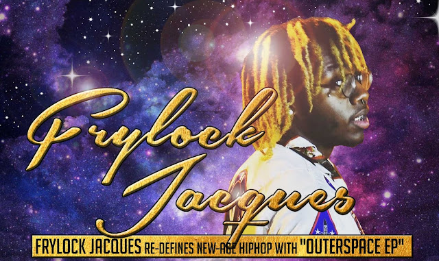 "Frylock Jacques re-defines new-age hiphop with ""Outerspace"" EP"