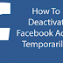 How Do You Deactivate Facebook Account