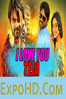 I Love You Teja 2018 South Indian Movies | BluRay 720p || IMDb 480p || G.Drive | Watch & Download Here