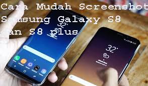Cara Mudah Screenshot Samsung Galaxy S8 dan S8 plus 1