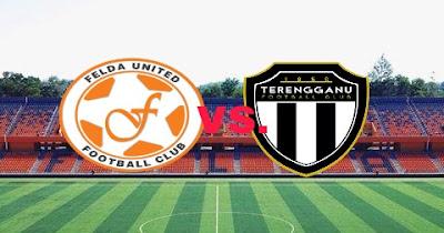 Live Streaming Felda United vs Terengganu Piala Malaysia 21.9.2018