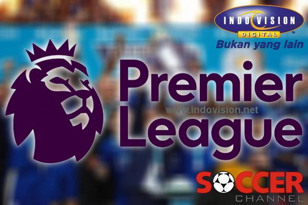 Jadwal tayang Liga Inggris 2016 di Indovision.