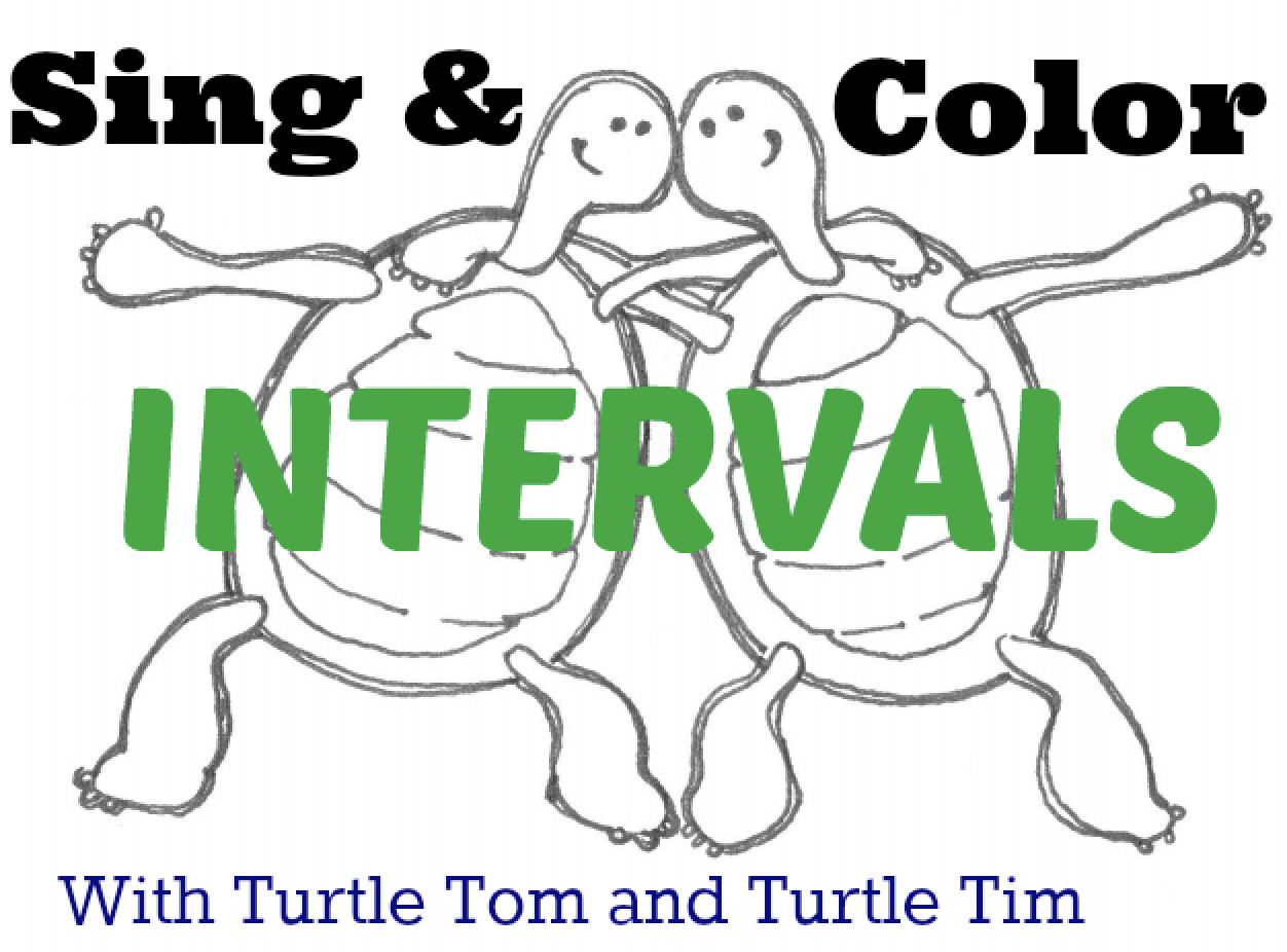 Making Musicians: Intervals By Ear: Fun with Turtle Tom and Tim