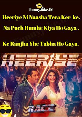 Heeriye Ni Naasha Tera Ker ke Race 3 Songs lyrics in Hindi