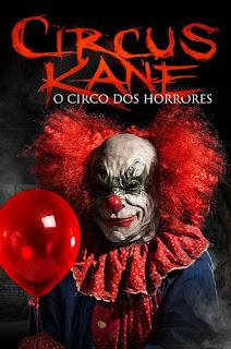 Circus Kane: O Circo dos Horrores - HDRip Dual Áudio