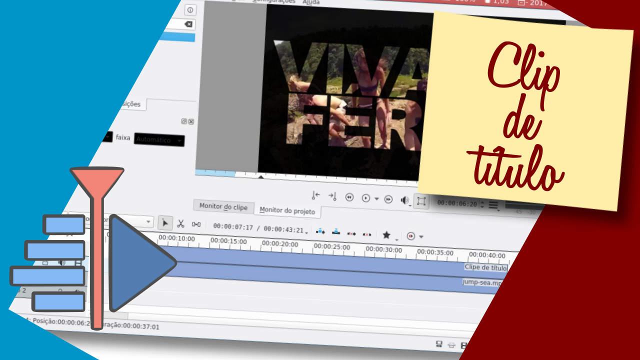 Como criar títulos em vídeos no Kdenlive