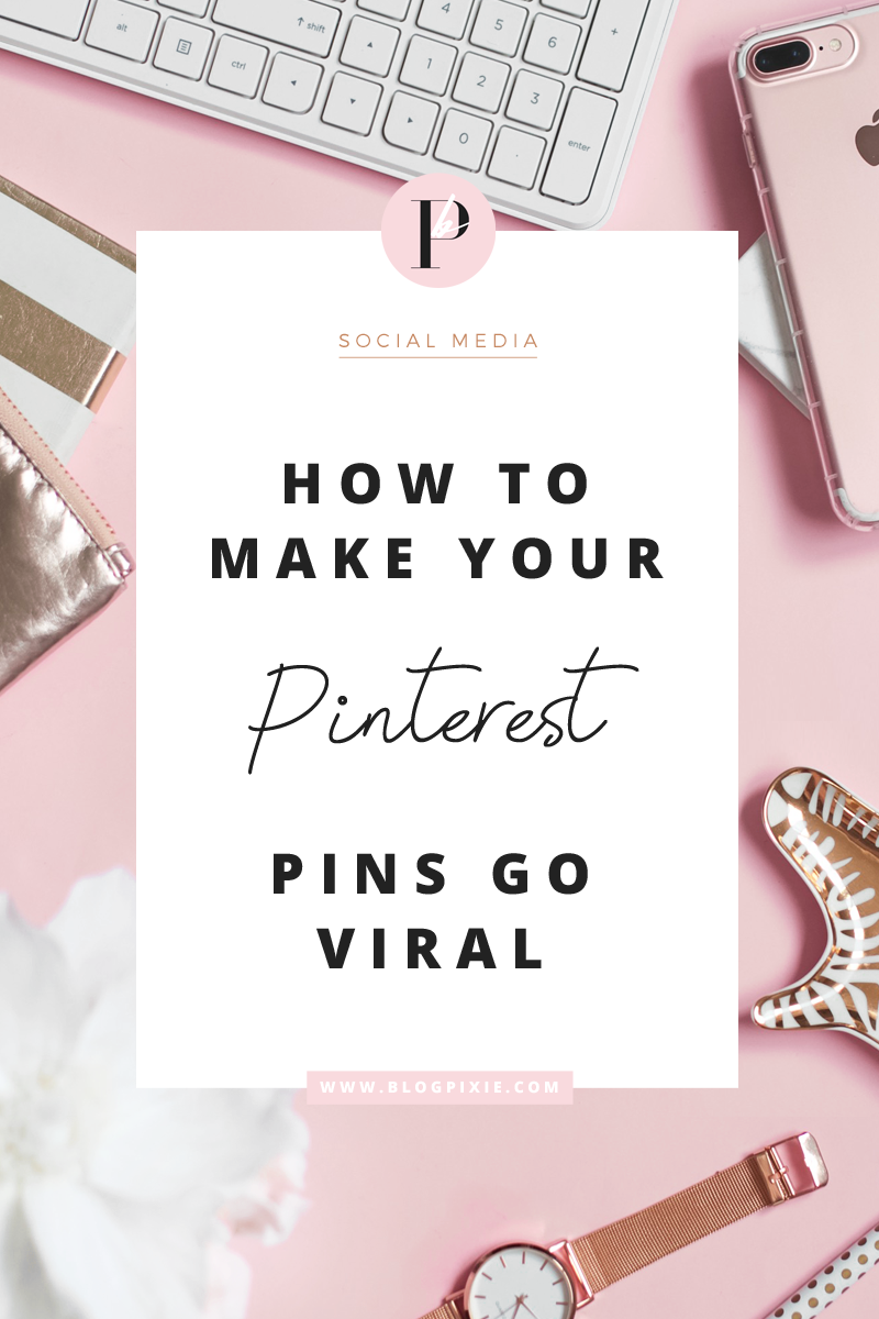 how to viral pins pinterest