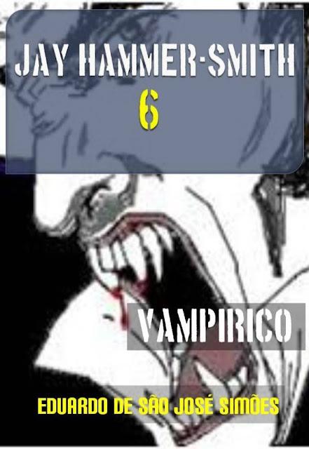 Jay Hammer-Smith 07 - Preludio Eduardo de São José Simões