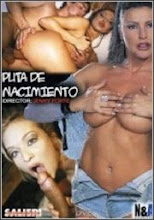 Puta de nacimiento xXx (2004)