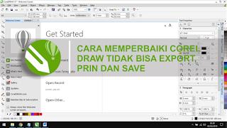 memperbaiki corel error tidak bisa save print dan export