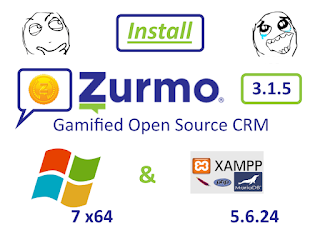 Install Zurmo CRM 3.1.5 on Windows 7 x64 localhost ( XAMPP 5.6.24 ) - open source PHP Gamified CRM