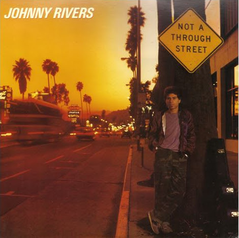 [Raridade] Download CD JOHNNY RIVERS NOT A THROUGH STREET 1983