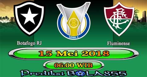 Prediksi Bola855 Botafogo RJ vs Fluminense 15 Mei 2018