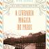 10 Considerações sobre A Livraria Mágica de Paris, ou porque livros curam a alma