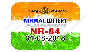 KeralaLotteryResult.net , kerala lottery result 31.8.2018 nirmal NR 84 31 august 2018 result , kerala lottery kl result , yesterday lottery results , lotteries results , keralalotteries , kerala lottery , keralalotteryresult , kerala lottery result , kerala lottery result live , kerala lottery today , kerala lottery result today , kerala lottery results today , today kerala lottery result , 31 08 2018 31.08.2018 , kerala lottery result 31-08-2018 , nirmal lottery results , kerala lottery result today nirmal , nirmal lottery result , kerala lottery result nirmal today , kerala lottery nirmal today result , nirmal kerala lottery result , nirmal lottery NR 84 results 31-8-2018 , nirmal lottery NR 84 , live nirmal lottery NR-84 , nirmal lottery , 31/8/2018 kerala lottery today result nirmal , 31/08/2018 nirmal lottery NR-84 , today nirmal lottery result , nirmal lottery today result , nirmal lottery results today , today kerala lottery result nirmal , kerala lottery results today nirmal , nirmal lottery today , today lottery result nirmal , nirmal lottery result today , kerala lottery bumper result , kerala lottery result yesterday , kerala online lottery results , kerala lottery draw kerala lottery results , kerala state lottery today , kerala lottare , lottery today , kerala lottery today draw result,